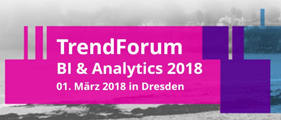 TrendForum BI & Analytics – Behalten Sie die analytische Welt im Überblick!